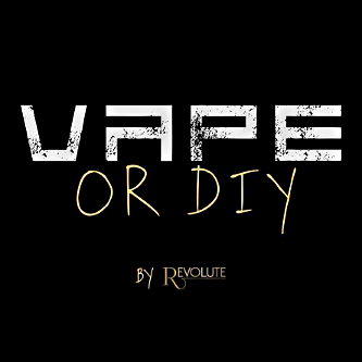 E-Liquide Vape or Diy